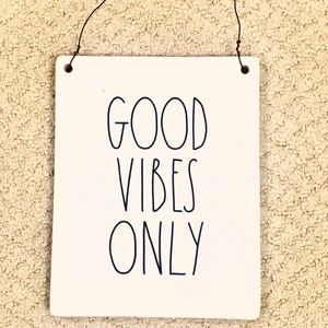 """Rae Dunn """"Good Vibes Only"""" Sign"""